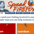 In May 2011, the Spread Firefox website was retired. There are currently plans to create a new iteration of this website at a later date. Spread Firefox allowed any Mozilla...
