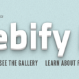 Two months ago Mozilla launched a campaign called Webify Me. The campaign was rooted in the idea that although there is one Web that we use, we all have different...