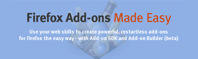 Add-on SDK and Add-on Builder Beta are here!
