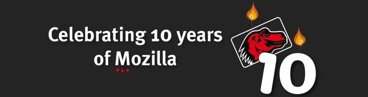 Mozilla 10th Anniversary