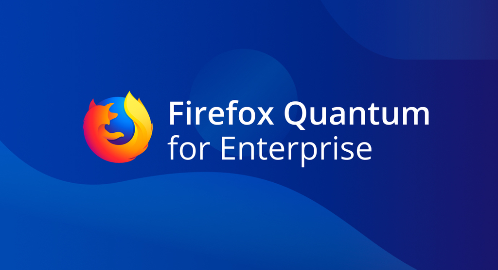 IT Pros and CIOs: sign up to try Firefox Quantum for Enterprise